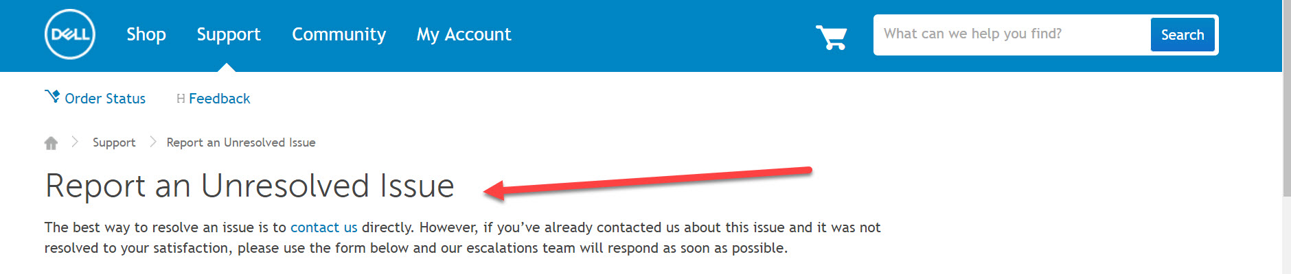 Report an Unresolved Issue Dell